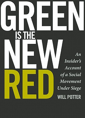 Green Is the New Red By Potter, Will